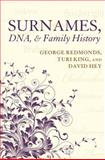 Surnames, DNA, and Family History, Redmonds, George and King, Turi, 0199582645