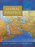 Global Politics, Kaarbo, Juliet and Ray, James, 0495802646