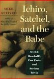 Ichiro, Satchel, and the Babe 9780801872648