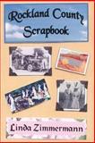 Rockland County Scrapbook, Linda Zimmermann, 0971232644