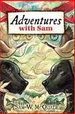 Adventures with Sam, Sam McQuade, 1477502645