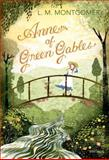 Anne of Green Gables, L. M. Montgomery, 0099582643