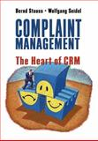Complaint Management : The Heart of CRM, Stauss, Bernd and Seidel, Wolfgang, 0324202644