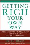 Getting Rich Your Own Way, Brian Tracy, 0471652644