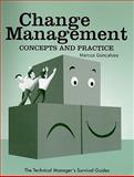 Change Management : Concepts and Practice, Gonçalves, Marcus, 0791802647