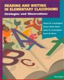 Reading and Writing in Elementary Classrooms, Cunningham, Patricia M. and Cunningham, James W., 0801312647