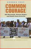Common Courage, Andrea Vogt, 0893012645