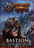 Bastion, Craig Gallant, 0989692647