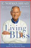 Living Bliss, C. Norman Shealy, 1401942644