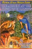 The Mystery of the Moss-Covered Mansion, Carolyn Keene, 1557092648