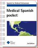 Medical Spanish Pocket : Spanish for Medical Professionals, Bbp, 1591032644