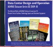 Data Center Design and Operation ASHRAE Datacom Series CD, 2009-10 9781933742649