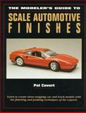 The Modeler's Guide to Scale Automotive Finishes, Pat Covert, 0890242658