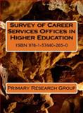 Survey of Career Services Offices in Higher Education, Primary Research Group, 157440265X