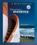 Elementary Statistics : A Brief Version, Bluman, Allan G., 0073312657