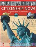 Citizenship Now! : A Complete Guide for Naturalization, Cooper, Adam and Hilgeman, Karen, 0077202651