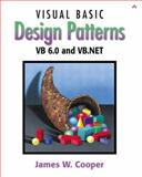 Visual Basic Design Patterns : VB 6.0 and VB.NET, Cooper, James W., 0201702657