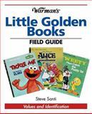 Warman's Little Golden Books Field Guide, Steve Santi, 0896892654