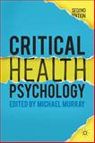 Critical Health Psychology, Murray, Michael, 1137282657