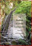 The Handbook of Lifespan Communication, Jon F. Nussbaum, 1433122650