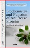 Biochemistry and Function of Antifreeze Proteins, Steffen P. Graether, 1616682655