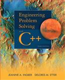 Engineering Problem Solving with C++, Etter, Delores M. and Ingber, Jeanine A., 0132492652