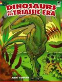Dinosaurs of the Triassic Era, Jan Sovak, 0486472655