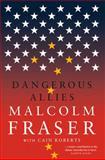 Dangerous Allies, Fraser, Malcolm, 0522862659