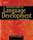 Introduction to Language Development, McLaughlin, Scott, 0769302653