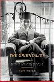 The Orientalist, Tom Reiss, 1400062659