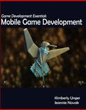 Game Development Essentials : Mobile Game Development, Novak, Jeannie, 1418052655