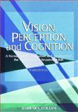 Vision, Perception, and Cognition : A Manual for the Evaluation and Treatment of the Neurologically Impaired Adult, Zoltan, Barbara B., 1556422652
