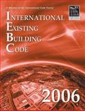 International Existing Building Code 2006, International Code Council, 1580012655