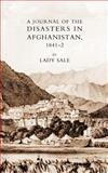 Journal of the Disasters in Afghanistan, Sale, F. Lady, 1845742656