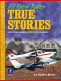 All New Easy True Stories, Heyer, Sandra, 013118265X