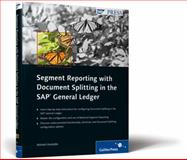 Segment Reporting with Document Splitting in the SAP General Ledger, Kundalia, Mitresh, 1592292658