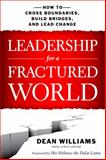 Leadership for a Fractured World, Dean WIlliams, 1626562652