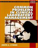 20 Common Problems in Clinical Laboratory Management, O'Brien, Judith A., 0070482659