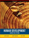 Human Development Across the Lifespan, Dacey, John S. and Travers, John F., 0073382655