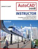 AutoCad 2008 Instructor, Leach, James A., 0073522651