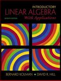 Introductory Linear Algebra with Applications, Kolman, Bernard and Hill, David R., 0130182656