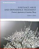 Substance Abuse and Addiction Treatment : Practical Application of Counseling Theory, Lewis, Todd F., 013254265X