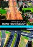 Handbook of Road Technology, Lay, Maxwell G., 0415472652