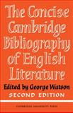 Cambridge Concise Bibliography of English Literature, 600-1950, , 0521092655