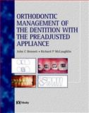 Orthodontic Management of the Dentition with the Pre-Adjusted Appliance, Bennett, John C. and McLaughlin, Richard P., 0723432651
