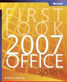 First Look 2007 Microsoft Office System, Murray, Katherine, 0735622655