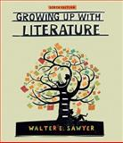 Growing up with Literature, Sawyer, Walter, 1111342652