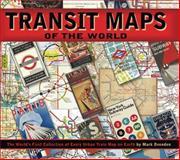 Transit Maps of the World, Mark Ovenden, 0143112651