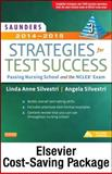 Saunders Strategies for Test Success - Pageburst e-Book on VitalSource + Evolve Access (Retail Access Cards) : Passing Nursing School and the NCLEX Exam, Silvestri, Linda Anne, 032322265X