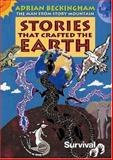 Stories That Crafted the Earth, Adrian Beckingham, 0906362652